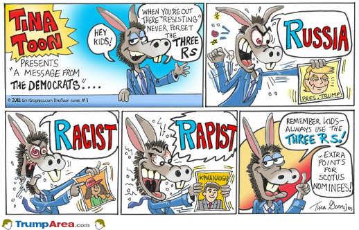 remember-kids-democrats-resistance-3-rs-russia-racist-rapist-bonus-for-scotus-nominees