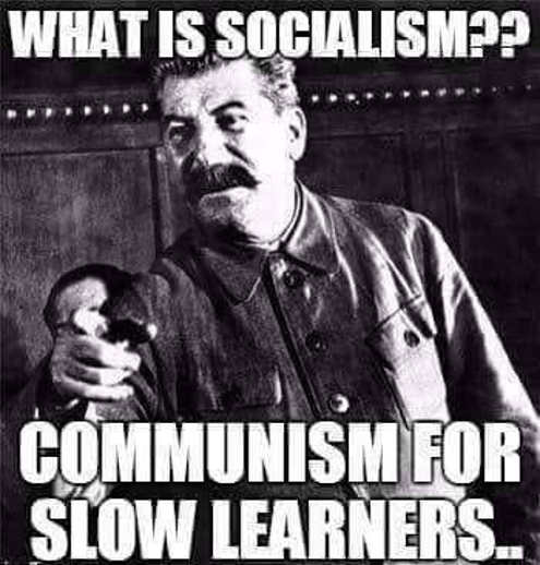 what-is-socialism-communism-for-slow-learners-josef-stalin