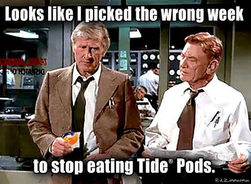 airplane-looks-like-i-picked-the-wrong-week-to-quit-eating-tide-pods
