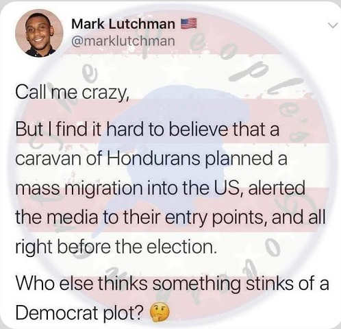 call-me-crazy-find-it-hard-to-believe-hondurans-planned-mass-migration-notified-media-right-before-election-democrat-plot