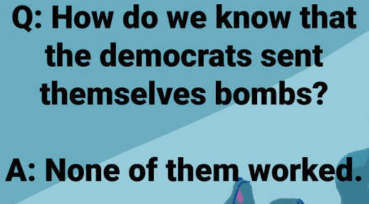 how-do-we-know-democrats-sent-themselves-bombs-none-of-them-worked