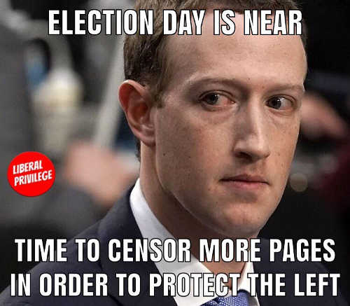 mark-zuckerberg-facebook-time-to-censor-more-pages-protect-left-election-day-is-near