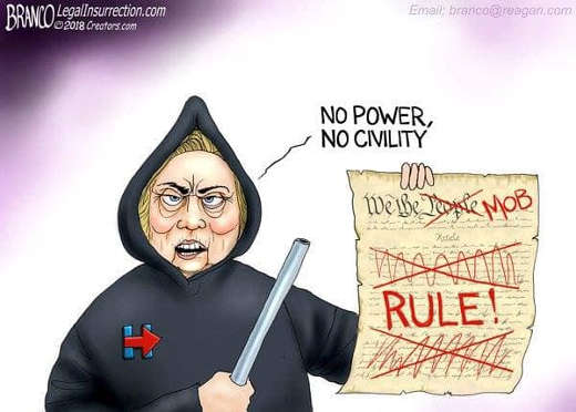 no-power-no-civility-hillary-clinton-mob-rule-branco