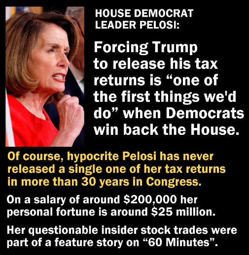 nancy-pelosi-forcing-trump-to-release-his-tax-returns-when-shes-never-done-so-in-30-years
