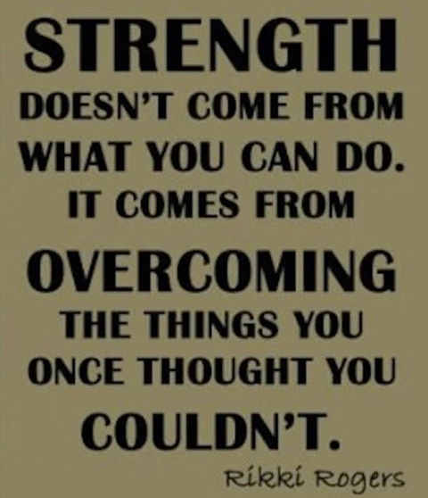 strength-comes-from-overcoming-what-you-cannot-do-quote