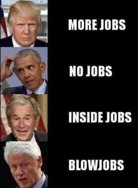 trump-more-jobs-obama-bush-clinton-no-inside-blowjobs