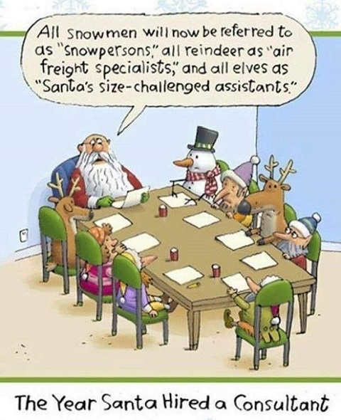 all snowmen now referred to snopersons elves santas size challenged assistants