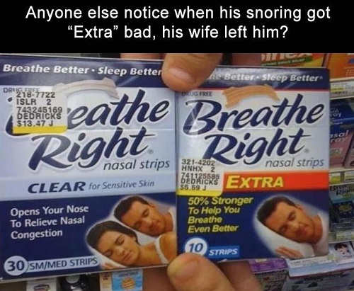 extra breathe right notice wife left him