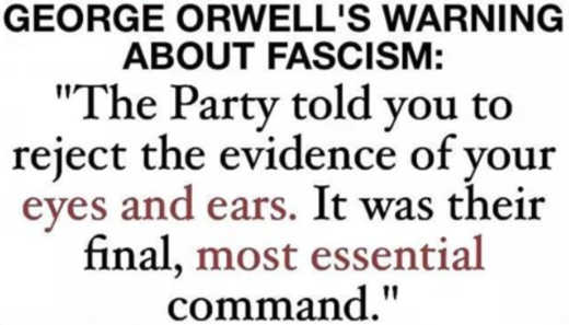 george orwell 1984 party told to reject evidence of your eyes and ears final most essential command