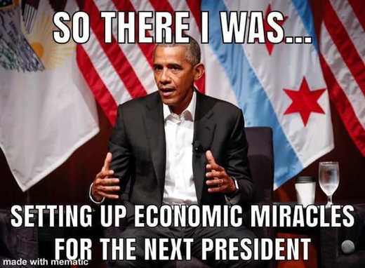 obama so there i was setting up economic miracles for the next president