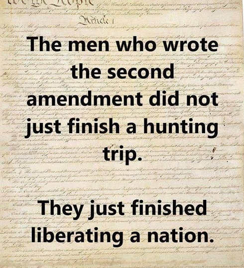 the-men-who-wrote-the-2nd werent hunting just liberated nation
