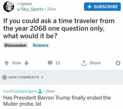 time traveler 2068 what question has barron trump finally ended the mueller probe