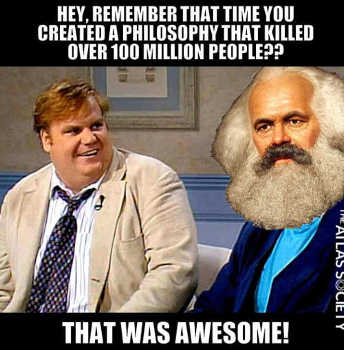 chris farley remember created philosphy killed 100 million karl marx that was awesome