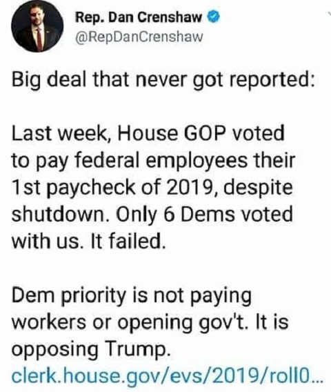 dan crenshaw tweet dems voted down federal paychecks 2019 only oppose trump