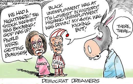 democrat dreams nightmare of good economy stockmarket jobs