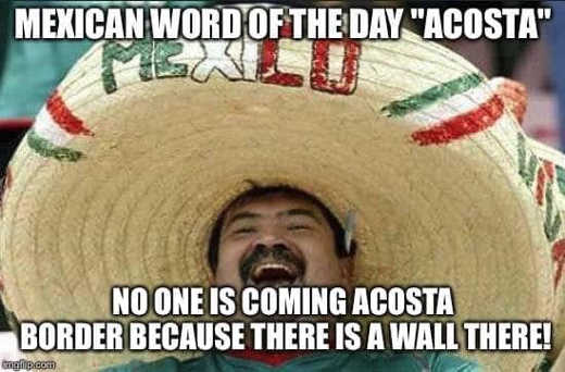 mexican word of the day acoast no one coming across border because wall is there