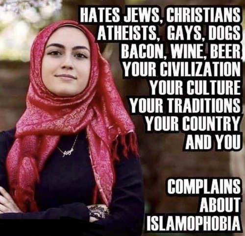 muslim hates jews christians gays bacon your country complains about islamophia