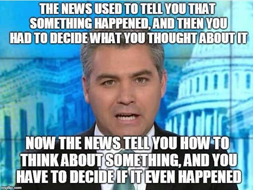 news used to tell you what happened you decide how to think about it now have to decide if it even happened