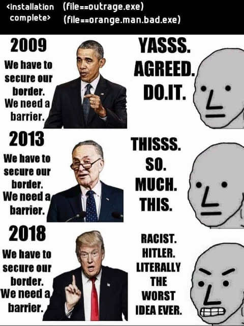 obama schumer we need border security liberals agree trump racist hitler worst idea ever