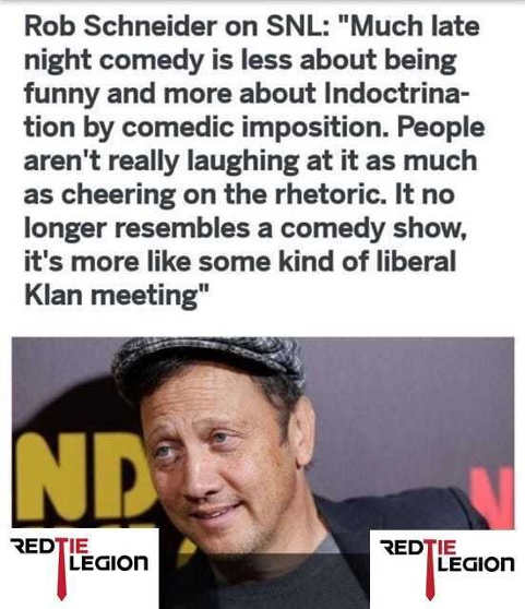 rob schneider on snl late night comedy now indoctrination liberal klan meeting