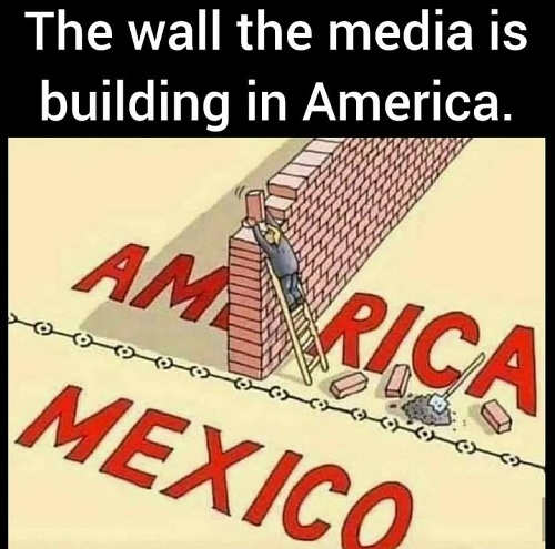wall the media is building in america dividing country instead of mexico