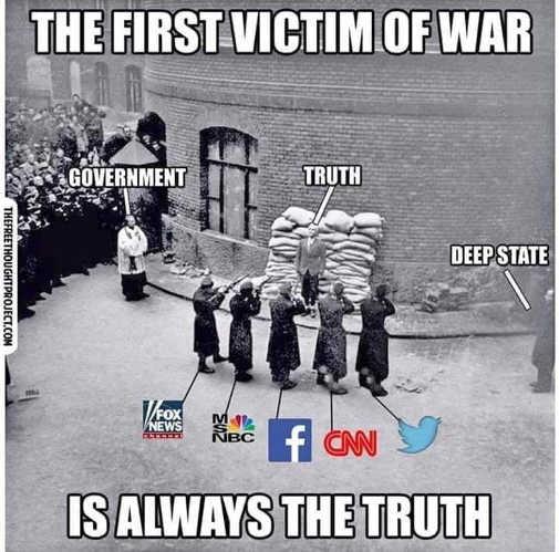 first victim of war is truth cnn msnbc cnn facebook government deep state