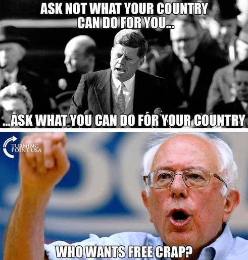 kennedy ask not what country can do bernie who wants free crap