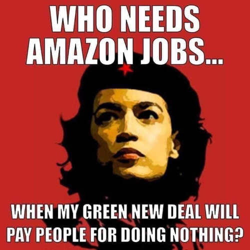 ocasio cortez who needs amazon jobs when green new deal pays for doing nothing che