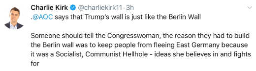tweet charlie kirk ocasio cortez comparison of berlin wall with trump wall