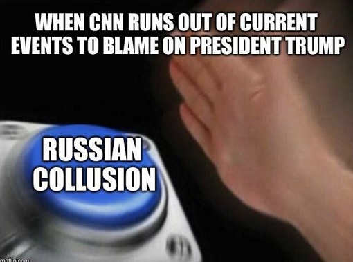 when cnn runs out of current events to blame on trump russian collusion