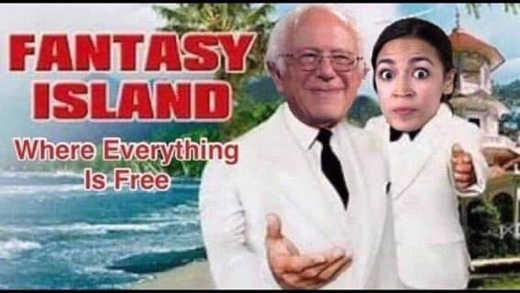 bernie sanders ocasio cortez fantasy island where everything is free