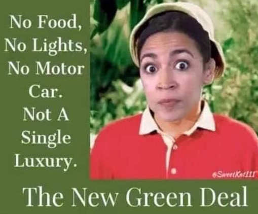 green new deal gilligans island no food lights motor car not a single luxury
