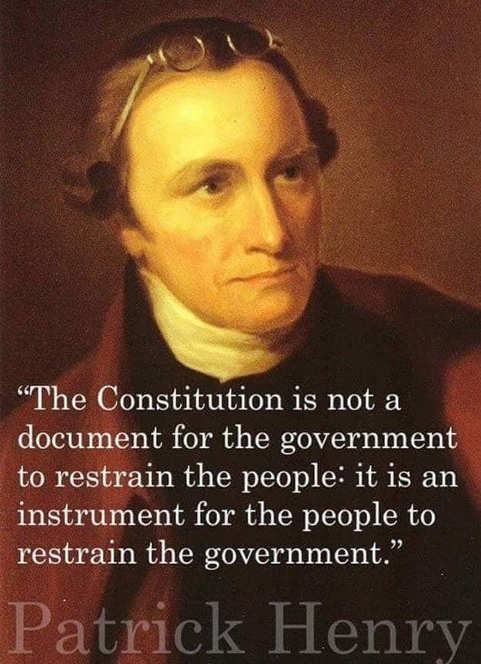 patrick henry constitution isnt to control people to put control on government