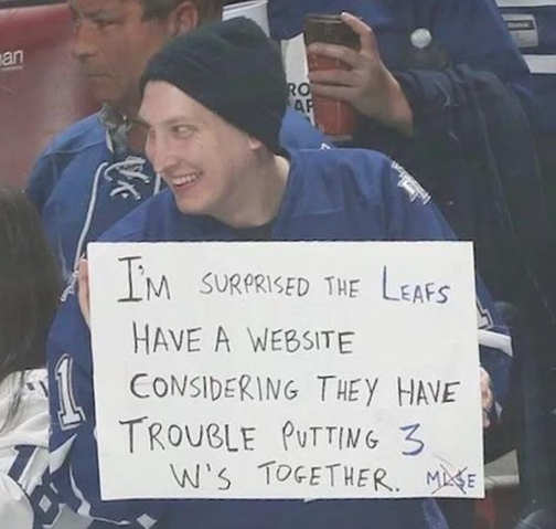 sign im surprised leafs have website considering trouble 3 wwws together
