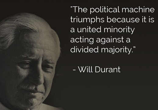 william durant political machine succeeds because united while majority are divided
