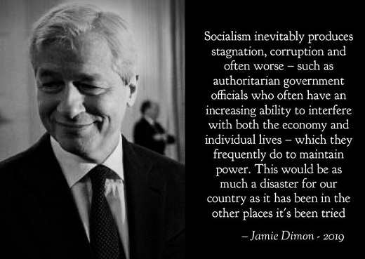 quote jamie diamond socialism inevitably produces stagnation corruption worse