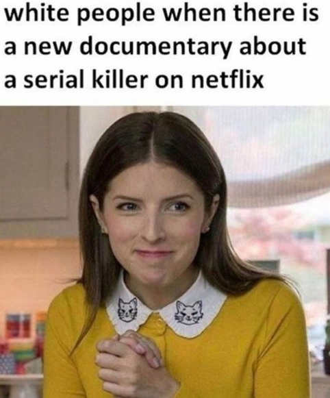 anna kendrick white people when new serial killer documentary on netflix