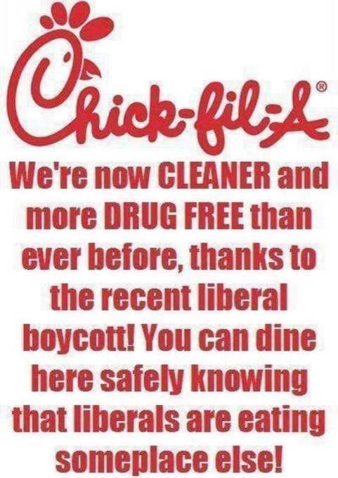 chick fil a now cleaner and more drug free due to recent liberal boycott