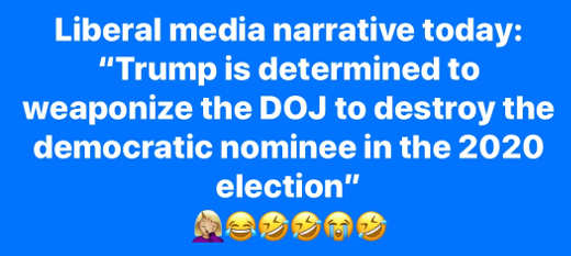 liberal media narrative today trump weaponized doj to destroy democrat nominee
