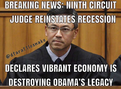 news 9th circuit declares vibrant economy is destroying obamas legacy