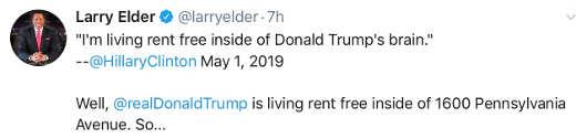 tweet larry elder hillary trump living rent free in head rent free 1600 pennsylvania