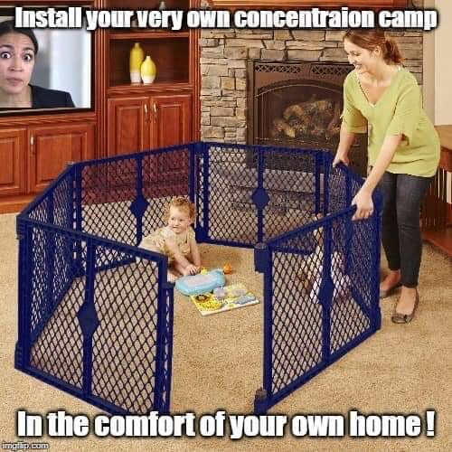 install your very own concentration camp playpen aoc