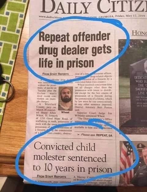 justice system drug dealer life in prison child molester 10 years