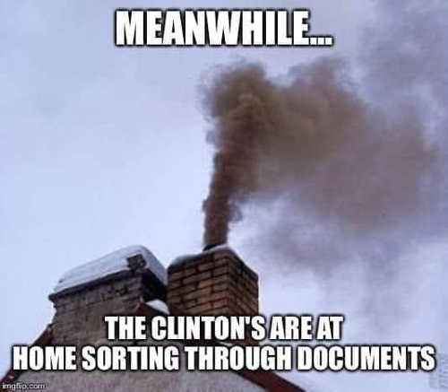 meanwhile clintons through documents chimney burning