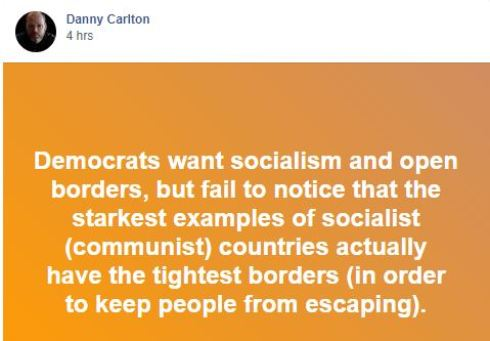 quote danny carlton communist socialist have tightest borders to keep people from escaping