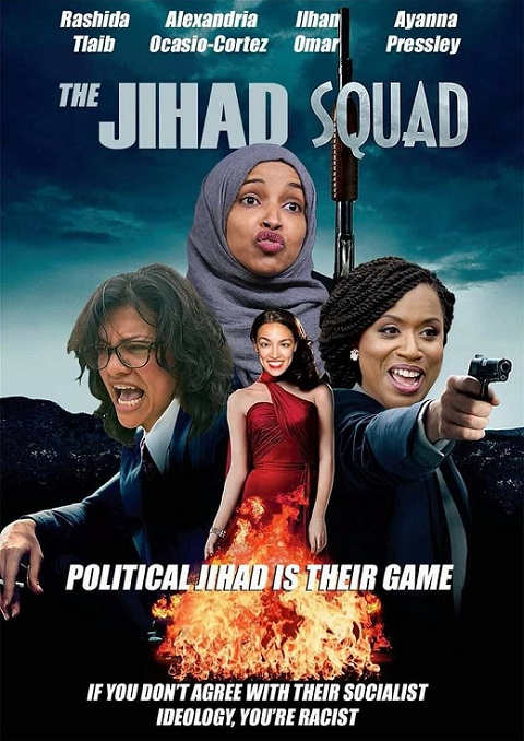 the jihad squad tlaib ocasio cortez omar pressley if you disagree youre racist