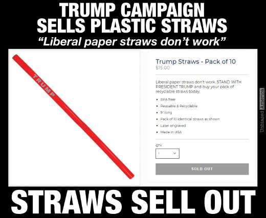 trump campaign sells plastic straws liberal straws dont work