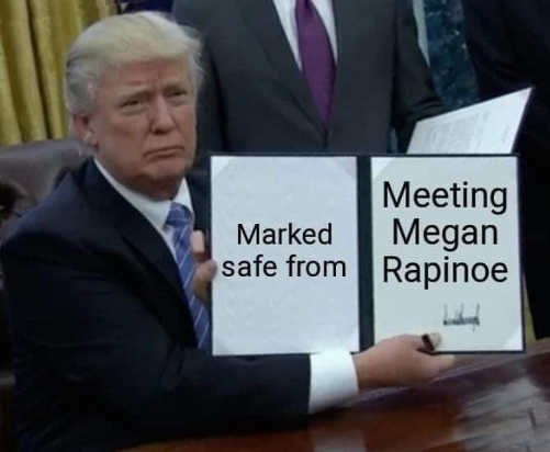 trump marked safe from meeting megan rapinoe