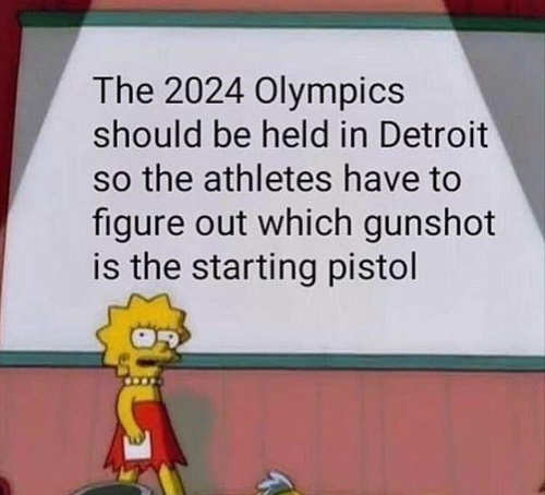 2024 olympics should be in detroit so athletes have to figure out what gun shot is starting pistol