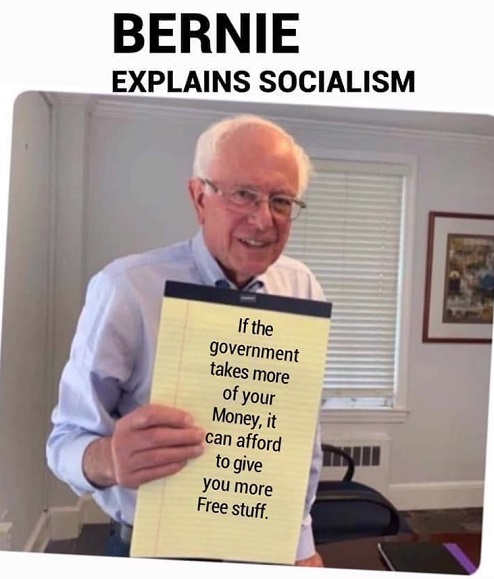 bernie explains socialism take more of your money to give you free stuff